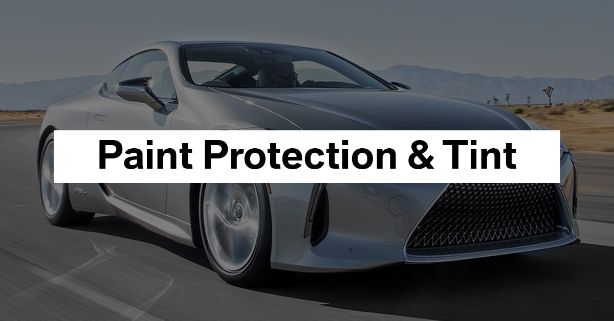 Paint Protection & Tinting